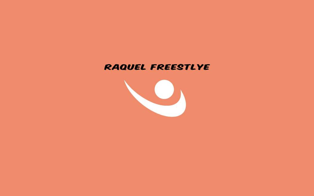 raquel freestyle
